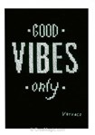 Broderie en point compté good vibes only de Vervaco