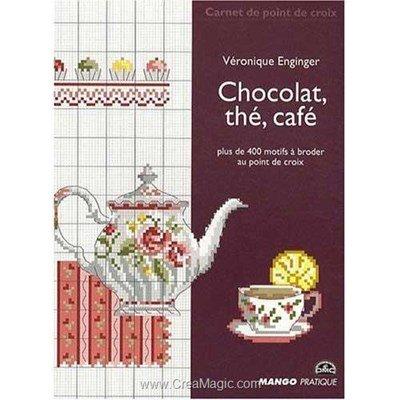 livre Chocolat, Thé, Café - 72 pages - Editions