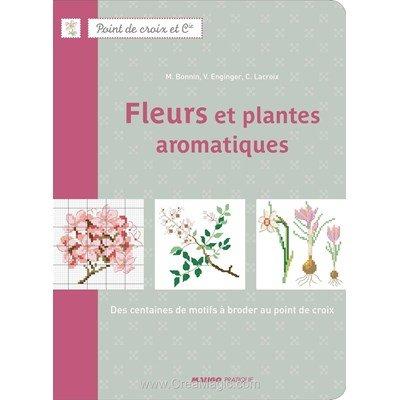 livre Fleurs et Plantes Aromatiques - 72 pages - Editions
