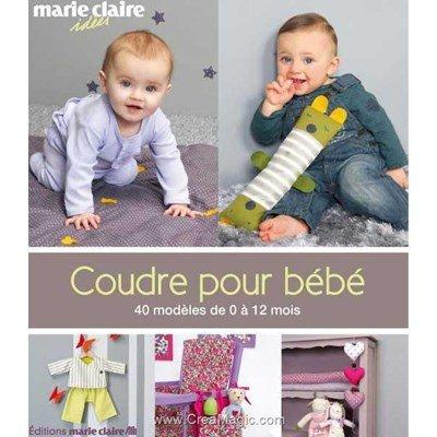 livre Coudre Pour Bébé - 160 pages - Editions