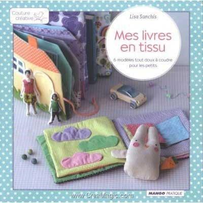 livre Mes Livres en Tissu - 96 pages - Editions