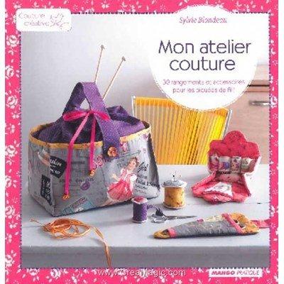 livre Mon Atelier de Couture - 128 pages - Editions