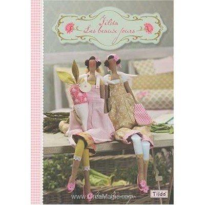 livre Tilda les Beaux Jours - 40 pages - Editions
