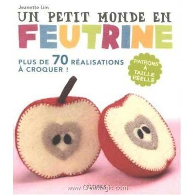 livre Un Petit Monde en Feutrine - 176 pages - Editions