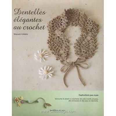 livre Dentelles élégantes au Crochet - 80 pages - Editions