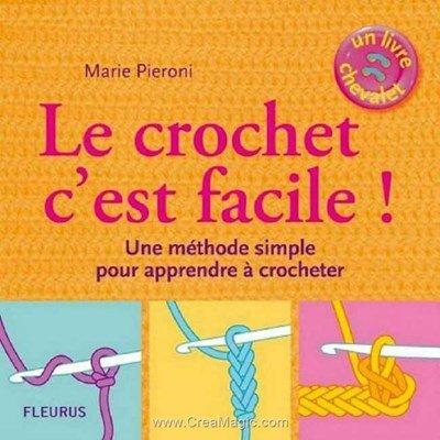 livre Le crochet c'est facile! - 64 pages - Editions
