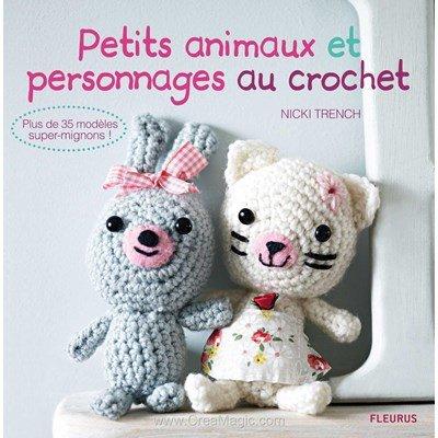 livre Petits Animaux et Personnages au Crochet - 112 pages - Editions